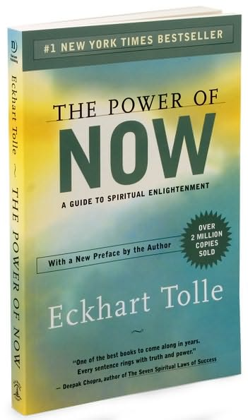Power of now,guide to spiritual enlightenment,a guide to spiritual,now a guide to,of now a guide