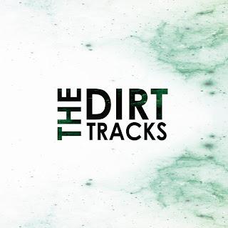 The Dirt Tracks 2013 LP