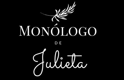 Monólogo de Julieta