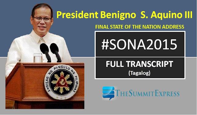 SONA 2015: President Aquino speech Full Transcript (Tagalog)