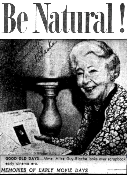 Be Natural Original Story of Alice Guy Blache by Herself
