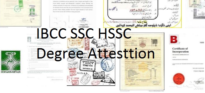 Ibcc Attestation Ssc Hssc Degree Procedure  Requirements Online Form