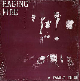 Raging Fire's A Family Thing EP