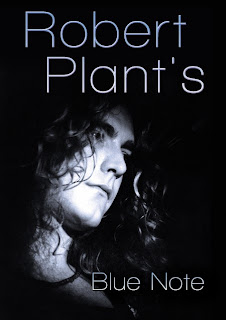 Robert Plant's Blue Note