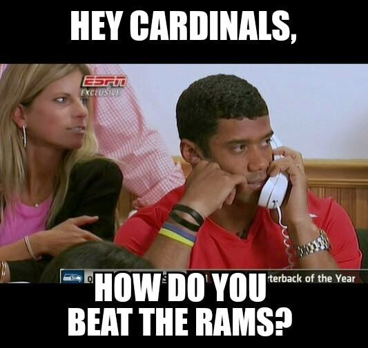 22 Meme Internet Hey Cardinals How Do You Beat The Rams Cardinals Rams Seahawks