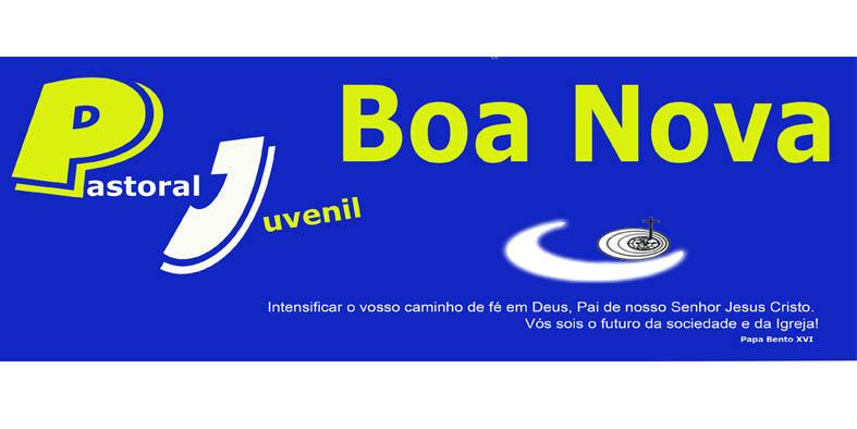 PASTORAL JUVENIL - BOA NOVA
