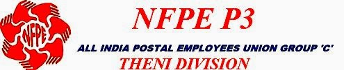 All India Postal Employees <br>Union Group C, Theni Division Email : nfpetheni@gmail.com