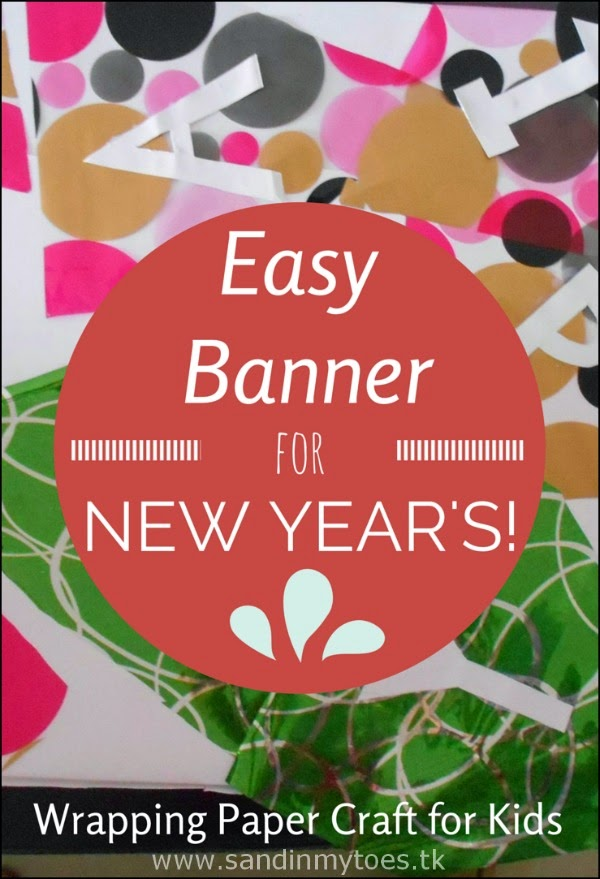 Easy banner for New Year's - A wrapping paper craft for kids