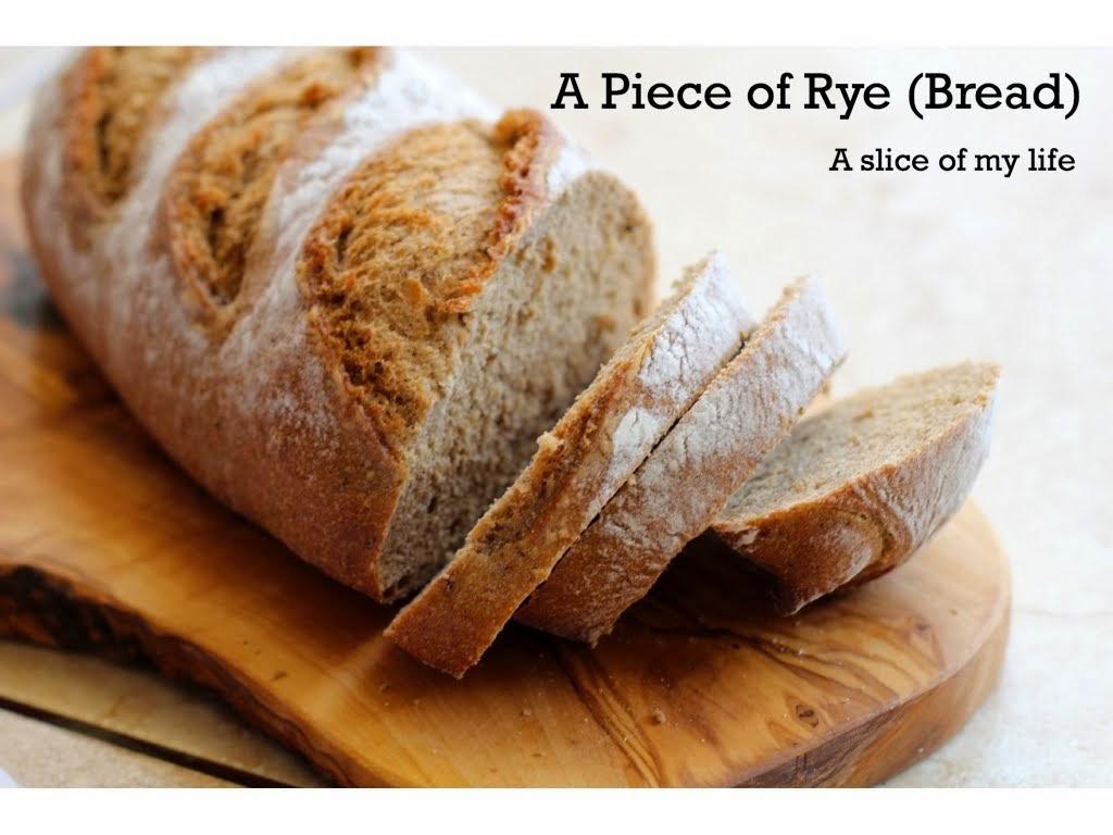 A Piece of Rye (Bread)