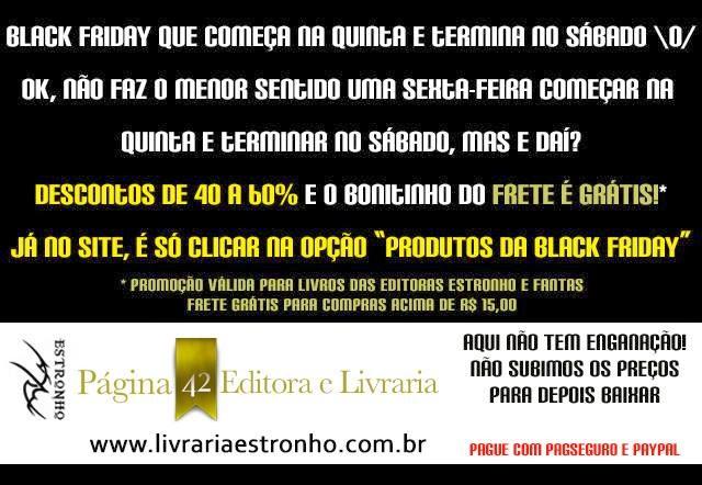 http://estronho.com.br/livrariaestronho/black-friday.html