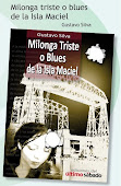 MILONGA TRISTE o BLUES DE LA ISLA MACIEL de Gustavo Silva