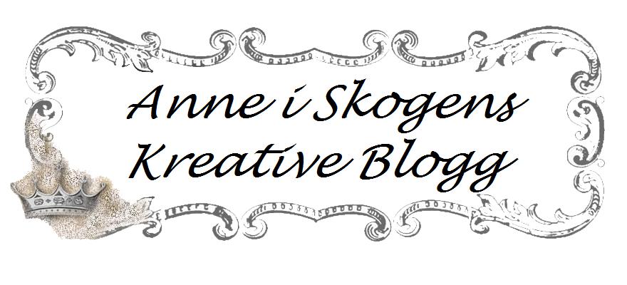Anne i Skogens Kreative Blogg