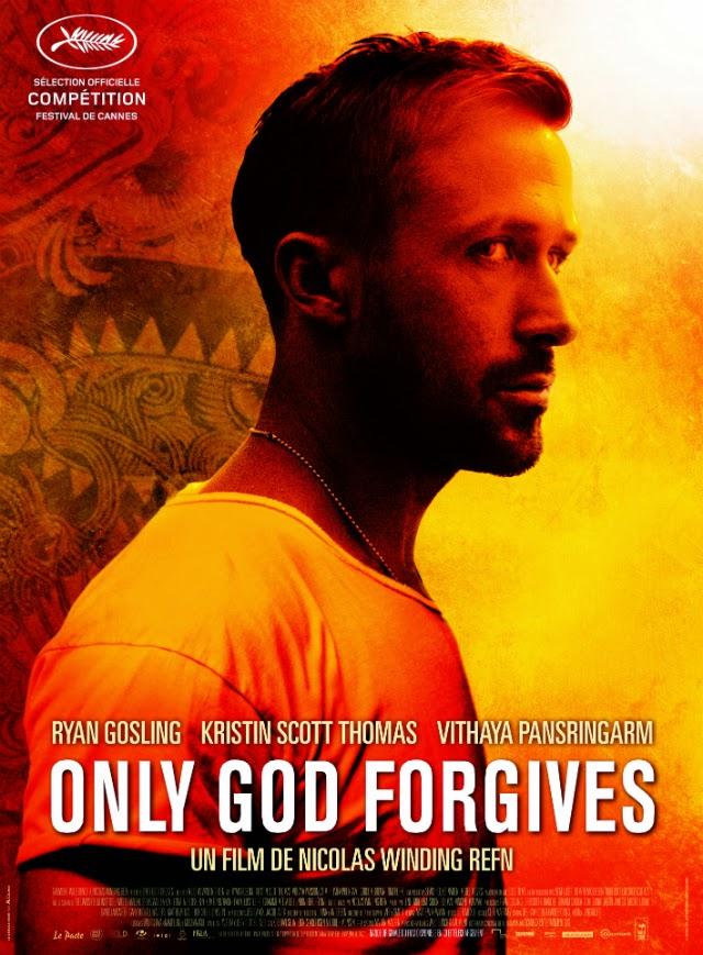 La película Only God Forgives ( Sólo Dios perdona )