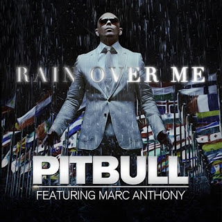 Pitbull - Rain Over Me (feat. Marc Anthony) Lyrics