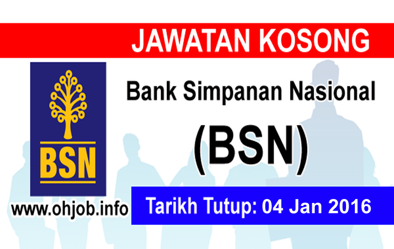 Jawatan Kerja Kosong Bank Simpanan Nasional (BSN) logo www.ohjob.info januari 2015