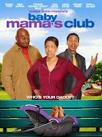Baby Mamas Club (2010) online y gratis