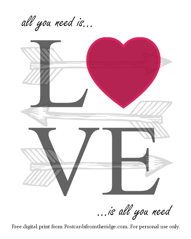 """All You Need is Love"" free printable artwork from Postcards from the Ridge. I really love this one!"