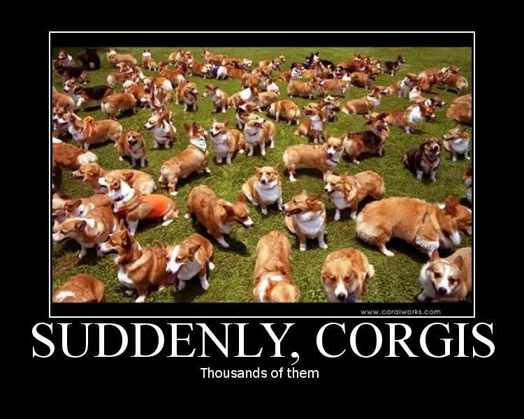[Image: suddenly-corgis.jpg]