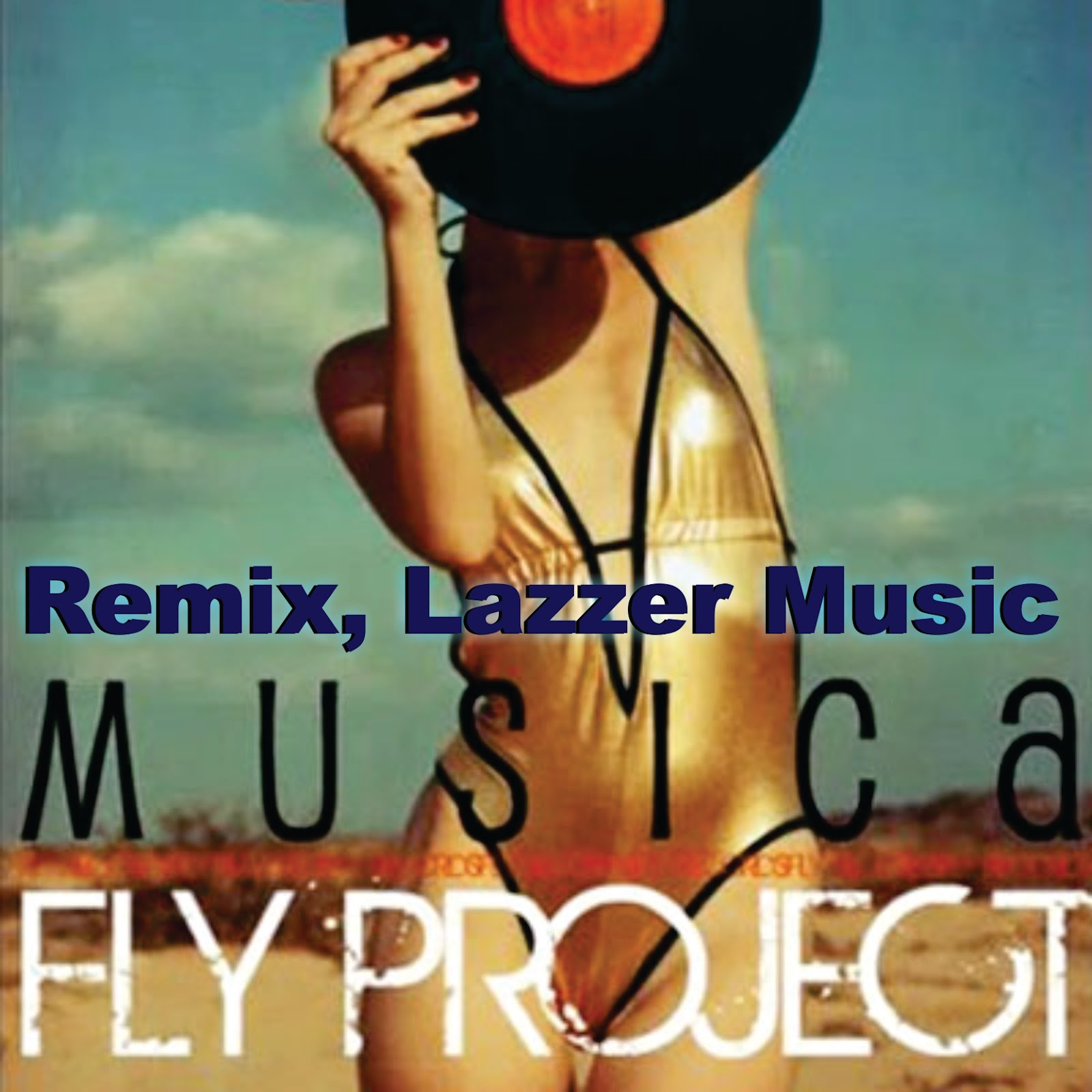Cover Album Fly Project Musica Fly Project Música Remix