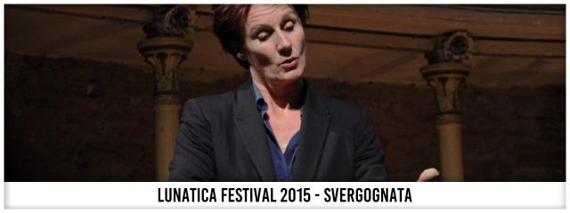 Svergognata - Lunatica Festival 015