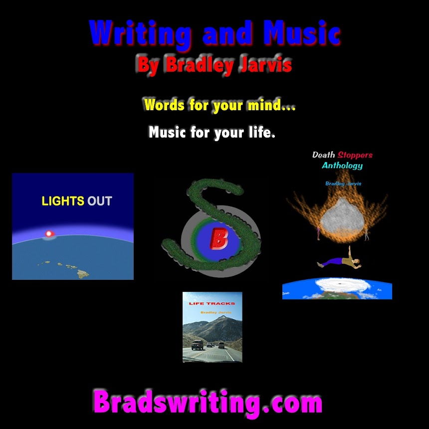 For more of Brad's writing, and other creations, see Bradswriting.com.