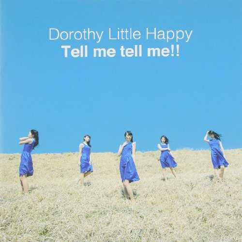 [Single] DOROTHY LITTLE HAPPY – Tell me tell me!! (2015.05.20/MP3/RAR)