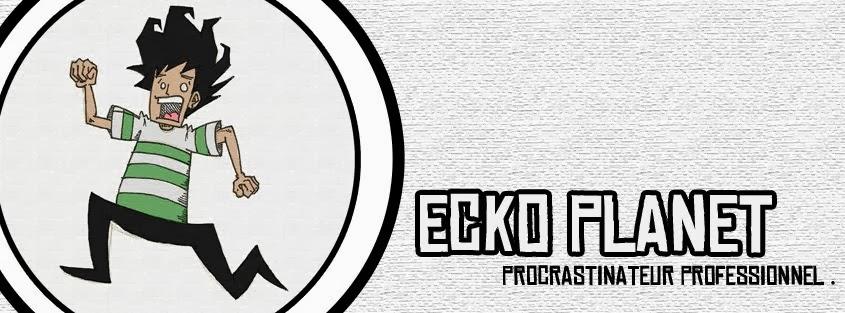 Ecko Planet - Jeux vidéo, Comics, Ciné, Mangas & Blablabla