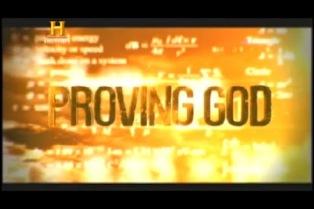 History Channel – Provando A Existencia de Deus