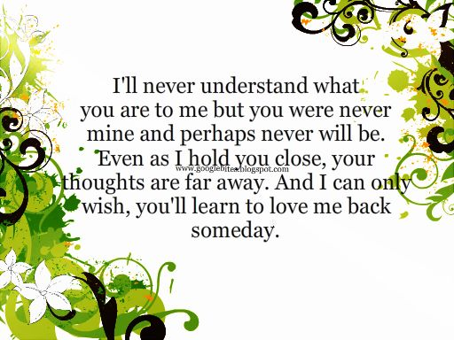 Right! I wish you would love me quotes really. happens