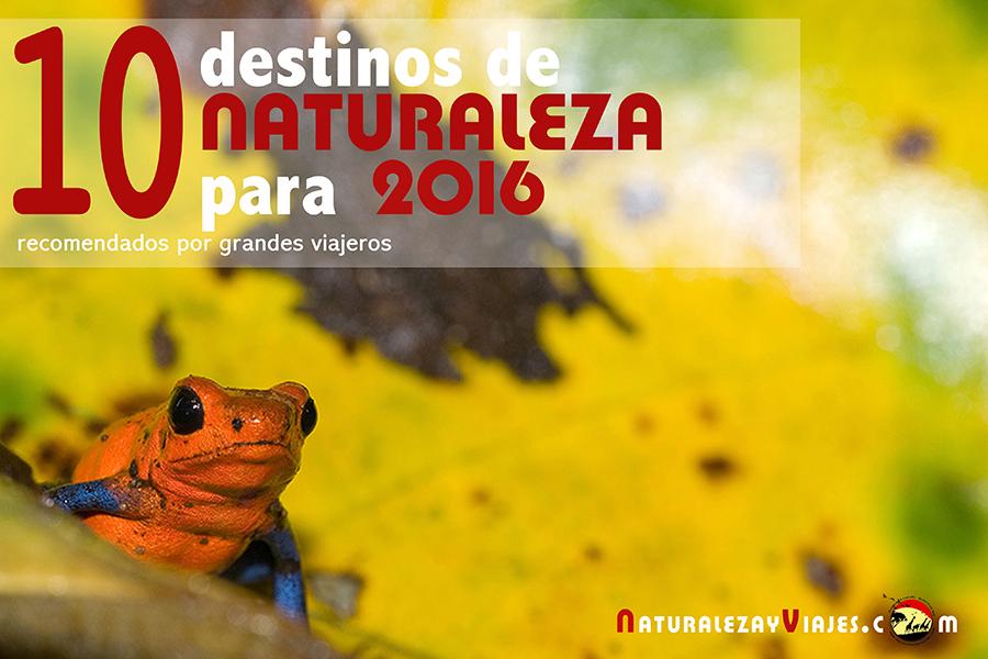 10 destinos de naturaleza