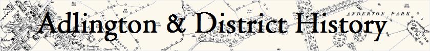 Adlington and District History