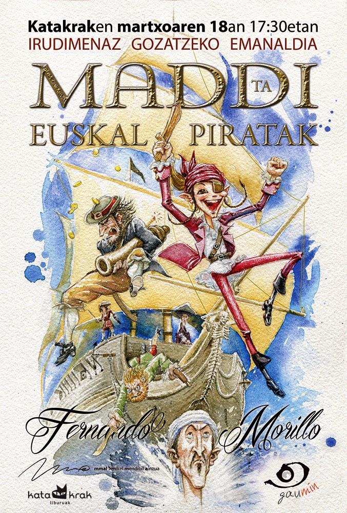 Maddi ta euskal piratak Iruñeko emanaldirako kartela