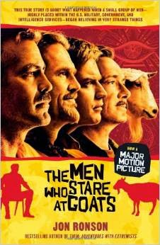 http://www.amazon.com/Men-Who-Stare-Goats/dp/1439181772/ref=sr_1_3?ie=UTF8&qid=1416803737&sr=8-3&keywords=men+who+stare+at+goats