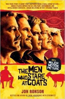 http://www.amazon.com/Men-Who-Stare-Goats/dp/1439181772/ref=sr_1_3?ie=UTF8&qid=1416803737&sr=8-3&keywords=men+who+stare+at+goats