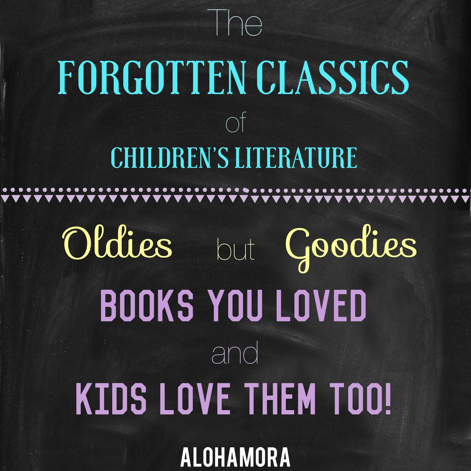 The Forgotten Classics of Children's LIterature aka those fabulous books that have been loved for years and years that your kids will love too.  Clean reads, and great read alouds.  Perfect for Elementary School kids (1st, 2nd, 3rd, 4th, 5th, and 6th grade) both boys and girls.  Fantasy, adventure, realistic, humor, and all around great books.  Many Newbery Winners.  Alohamora Open a Book http://alohamoraopenabook.blogspot.com/