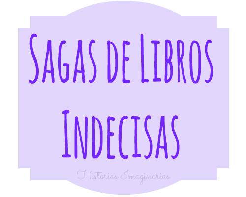 Sagas de Libros Indecisas