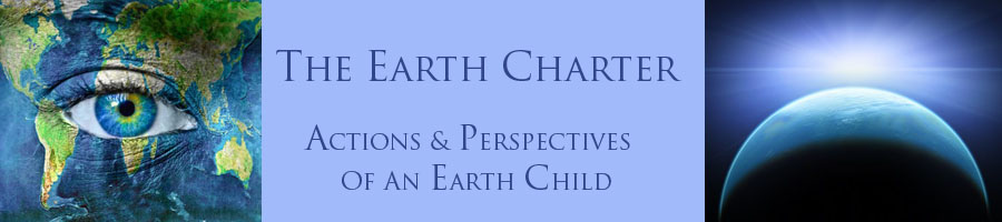 Earth Charter - Actions & Perspectives of an Earth Child