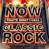 VA - Now That's What I Call Classic Rock [2015] [MEGA] [304 Kbps]