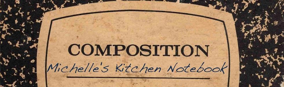 Michelle's Kitchen Notebook