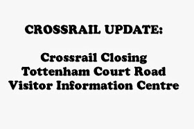 CROSSRAIL UPDATE ON CENTRE CLOSURES:
