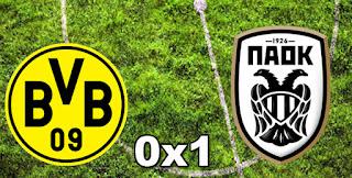 Dortmund 0-1 PAOK