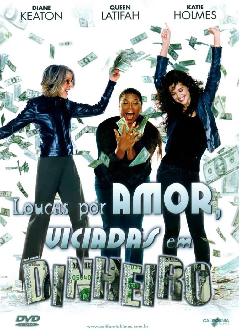 Loucas por Amor, Viciadas em Dinheiro – Dublado