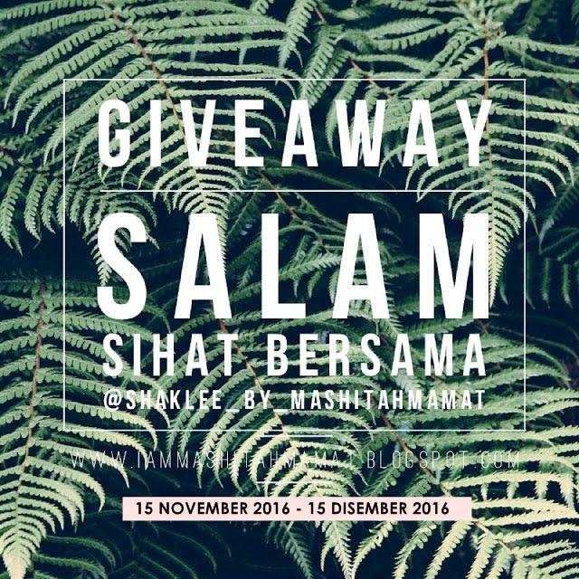 Giveaway Salam Sihat Bersama Mashitah Mamat