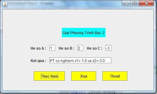 Bài 11 : Hãy thiết kế giao diện đồ họa Giải Phương Trình Bậc 2