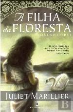 A Filha da Floresta - Sevenwaters - Livro I