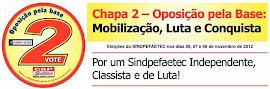 Eleições Sindpefaetec nos dias 6, 7 e 8 de Novembro - Vote na CHAPA 2