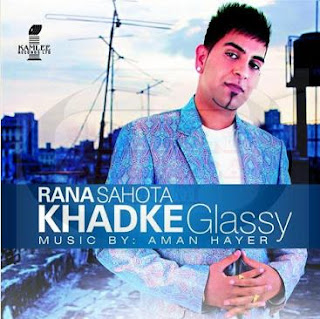 Free Download All Songs of Punjabi Album Khadke Glassy By Rana Sahota & Jeeti