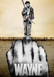 Wayne Temporada 1