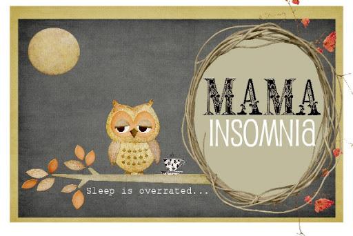 Mama insomnia