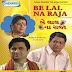 Be Lal Na Raja - Gujarati Natak